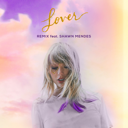 Lover (feat. Shawn Mendes) (Remix) by Taylor Swift