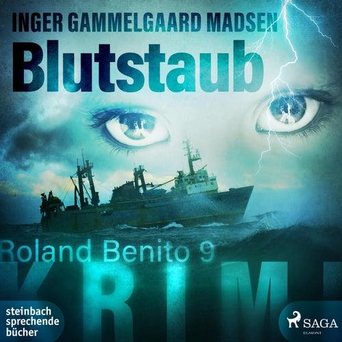 Blutstaub - Roland Benito 9 (Ungekürzt) von Inger Gammelgaard Madsen