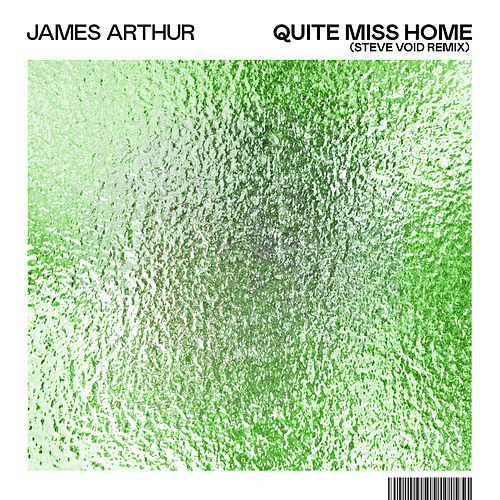 Quite Miss Home (Steve Void Remix) by James Arthur