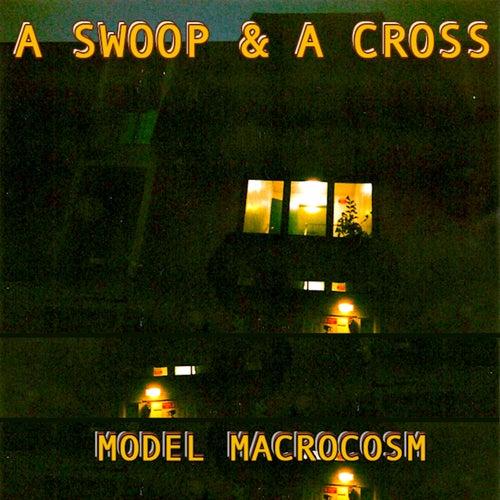 Model Macrocosm von Swoop