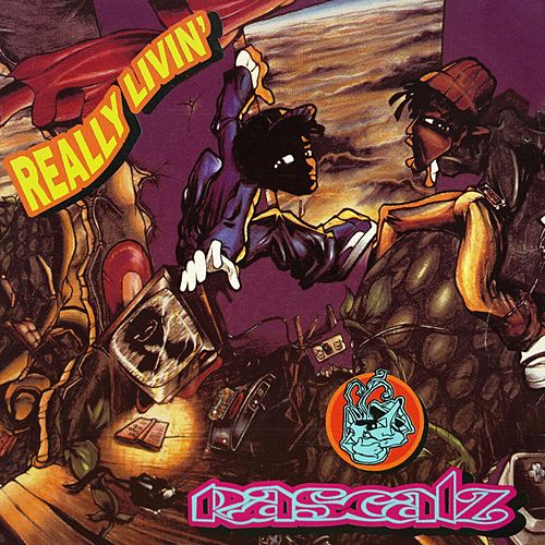 Really Livin' by Rascalz (1)