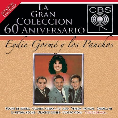 La Gran Colección del 60 Aniversario CBS - Eydie Gormé y Los Panchos de Eydie Gorme