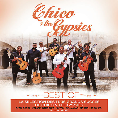 Chico & The Gypsies Best of de Chico and the Gypsies