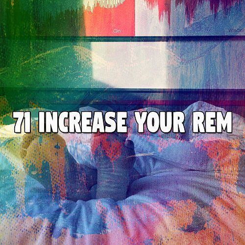 71 Increase Your Rem by Relaxing Spa Music