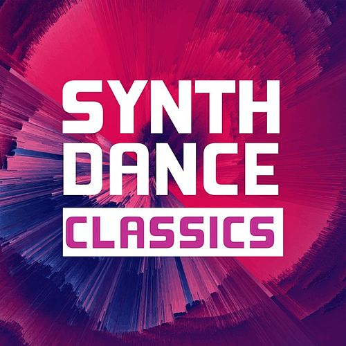 Synth Dance Classics von Various Artists
