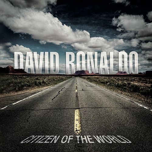 Citizen of the World by David Ronaldo