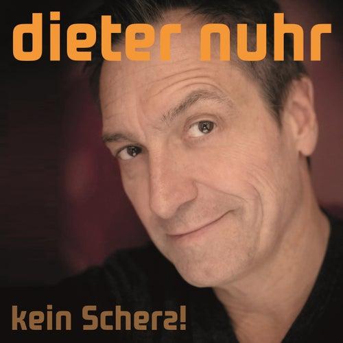 Kein Scherz! von Dieter Nuhr