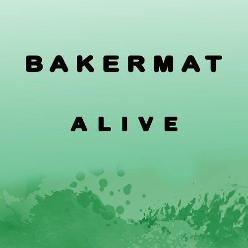 Alive von Bakermat