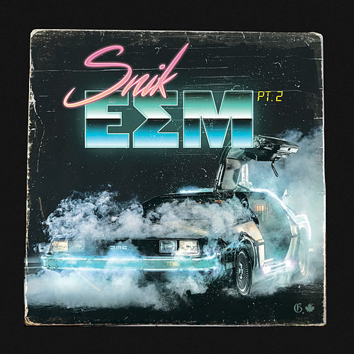 E.S.M., Pt. 2 by Snik