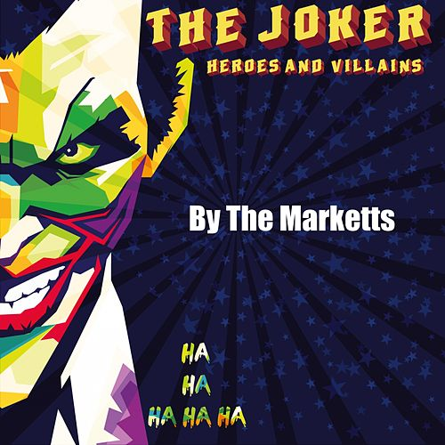 Heroes and Villains (The Joker) by The Marketts