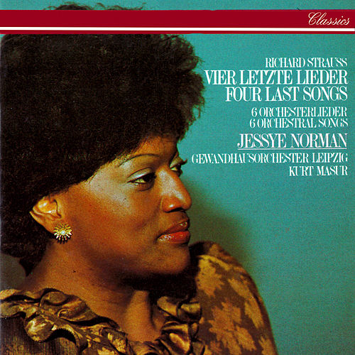 Richard Strauss: Four Last Songs; 6 Orchestral Songs by Jessye Norman