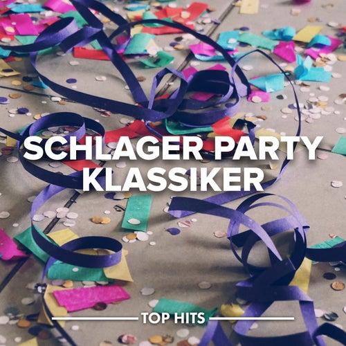 Schlager Party Klassiker von Various Artists