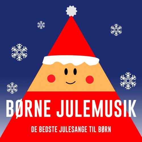 Børne Julemusik – De Bedste Julesange Til Børn by Various Artists