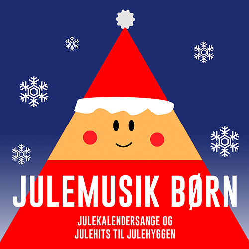 Julemusik Børn – Julekalendersange Og Julehits Til Julehyggen by Various Artists