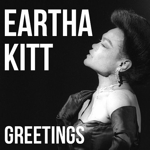 Greetings de Eartha Kitt