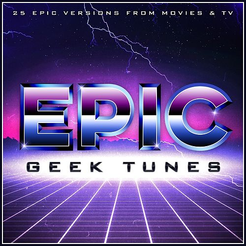 Epic Geek Tunes by L'orchestra Cinematique