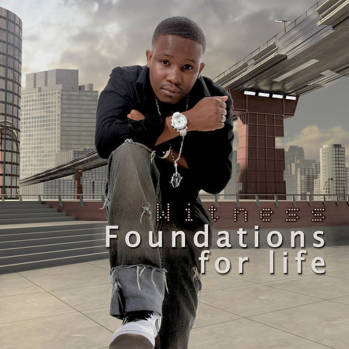 Foundations For Life de Witness
