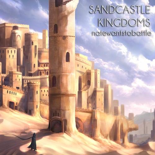 Sandcastle Kingdoms by NateWantsToBattle