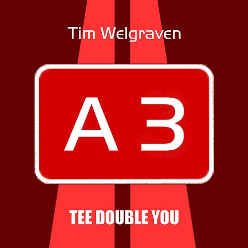 A 3 by Tim Welgraven