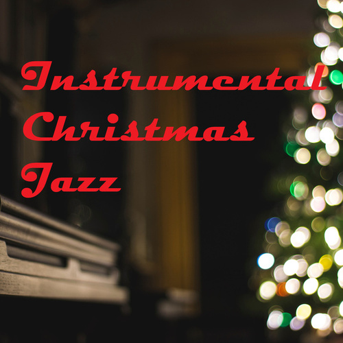 Instrumental Christmas Jazz de Various Artists