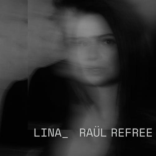 Lina_Raül Refree by Lina_Raül Refree