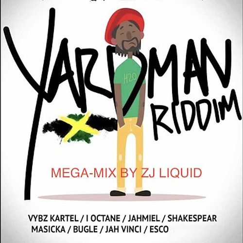Yardman Riddim (Mega Mix) von Zj Liquid