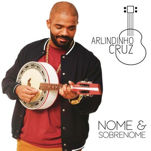 Nome e Sobrenome by Arlindinho