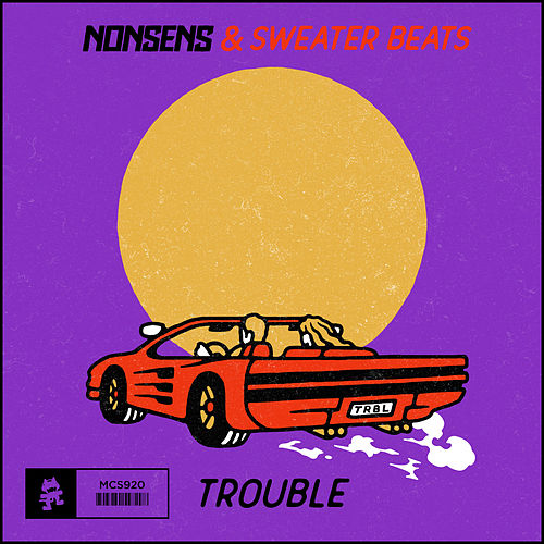 Trouble by Nonsens