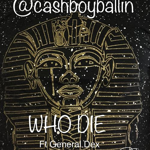 Who Died by CashBoy Ballin