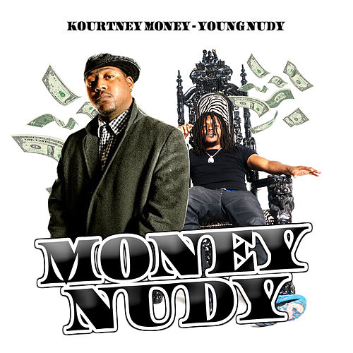 Money Nudy by Young Nudy
