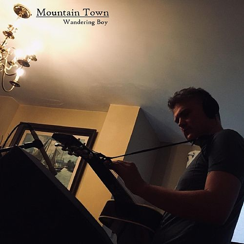 Wandering Boy von Mountain Town