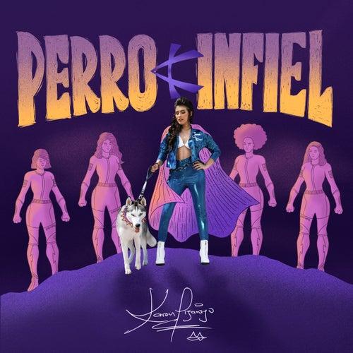 Perro Infiel de Karen Lizarazo