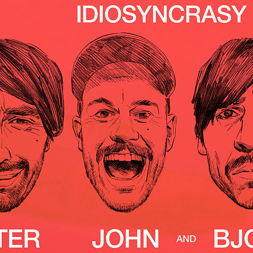 Idiosyncrasy by Peter Bjorn and John