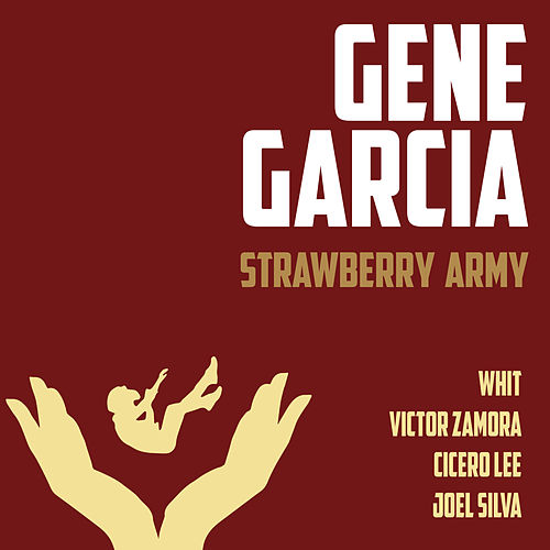 Strawberry Army de Gene Garcia