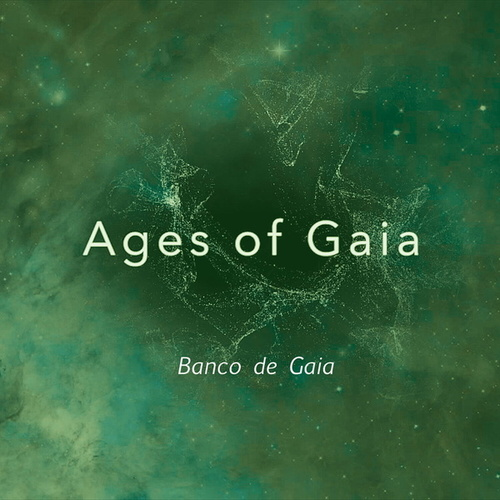 Ages of Gaia de Banco de Gaia