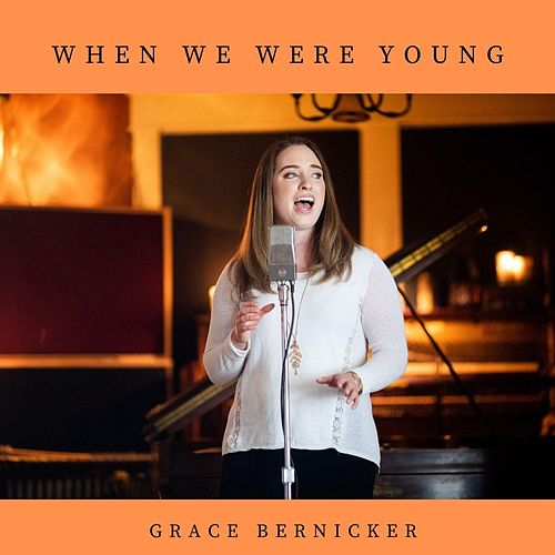 When We Were Young de Grace Bernicker