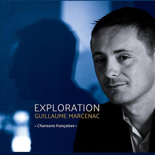 Exploration (Chansons françaises) de Guillaume Marcenac