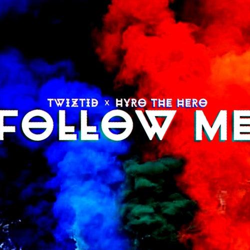 Follow Me by Twiztid