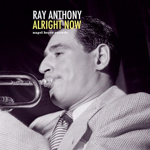 Alright Now von Ray Anthony