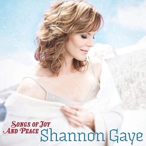 Songs of Joy and Peace by Shannon Gaye