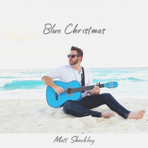 Blue Christmas by Matt Shockley