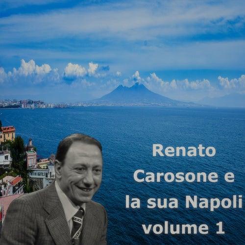 Renato Carosone e la sua Napoli volume 1 by Renato Carosone