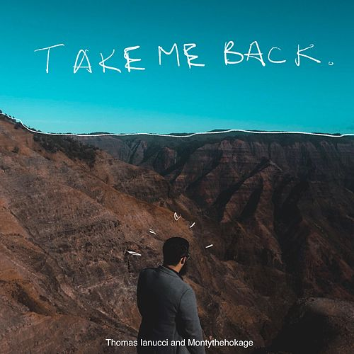 Take Me Back de Thomas Iannucci