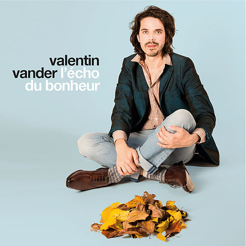L'écho du bonheur by Valentin Vander