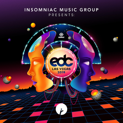 Insomniac Records Presents: EDC Las Vegas 2019 by Various Artists