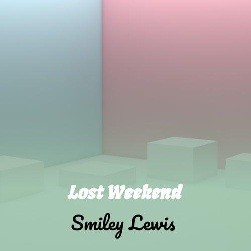 Lost Weekend fra Smiley Lewis