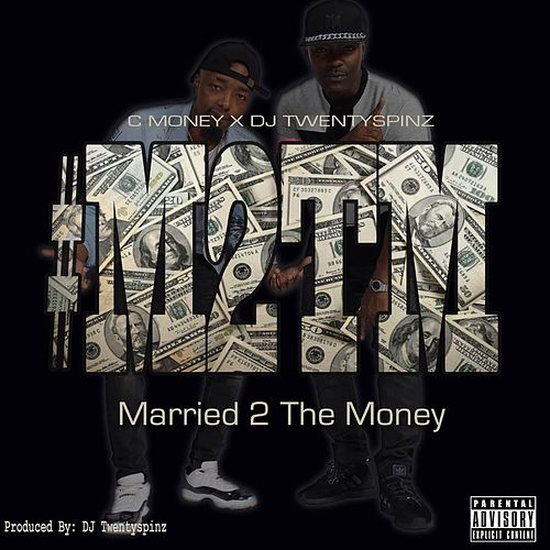 Married 2 the Money by C-Money