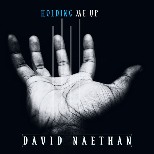 Holding ME UP by David Naethan