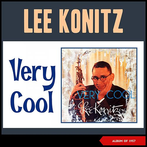 Very Cool (Album of 1957) de Lee Konitz