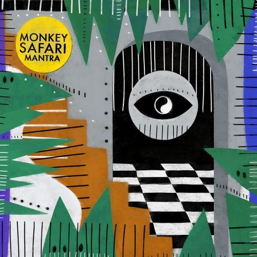 Mantra by Monkey Safari
